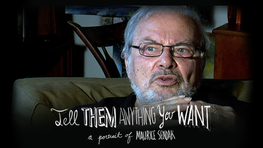 HBO's <i>Tell Them Anything You Want: A Portrait of Maurice Sendak</i>