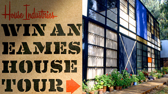 Eames house tour contest from House Industries and the Eames Foundation