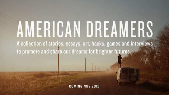 American Dreamers a new book coming out from Sharper Stuff, a division of W+K.